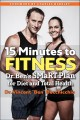 Cover for 15 minutes to fitness: Dr. Ben's smart plan for diet and total health