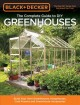 Cover for Black & Decker the Complete Guide to Diy Greenhouses: Build Your Own Greenh...