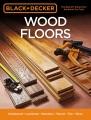 Cover for Wood floors: hardwood - laminate - bamboo - wood tile - more.