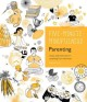Cover for Five-minute mindfulness: Parenting, essays and exercises for parenting from...
