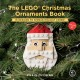 Cover for The LEGO Christmas ornaments book. Volume 2: 16 designs to spread holiday c...