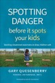 Cover for Spotting danger before it spots your kids: teaching situational awareness t...