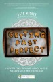 Cover for Getting Past Perfect: How to Find Joy and Grace in the Messiness of Motherh...