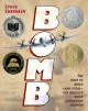 Cover for Bomb: the race to build--and steal--the world's most dangerous weapon