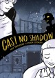 Cover for Cast No Shadow