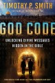 Cover for The God Code: Unlocking Divine Messages Hidden in the Bible