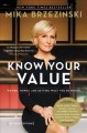 Cover for Know your value: women, money, and getting what you're worth