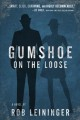 Cover for Gumshoe on the Loose