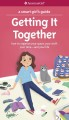 Cover for A smart girl's guide, getting it together: how to organize your space, your...