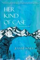 Cover for Her kind of case: a Lee Isaacs, Esq. novel