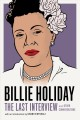 Cover for Billie Holiday: The Last Interview and Other Conversations