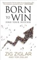Cover for Born to win: find your success