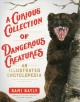 Cover for A curious collection of dangerous creatures: an illustrated encyclopedia