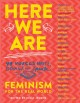 Cover for Here we are: feminism for the real world