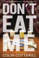Cover for Don't eat me