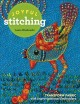Cover for Joyful stitching: transform fabric with improvisational embroidery