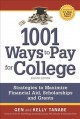Cover for 1001 Ways to Pay for College: Strategies to Maximize Financial Aid, Scholar...