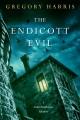 Cover for The Endicott evil