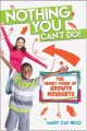 Cover for Nothing You Can't Do!: The Secret Power of Growth Mindsets