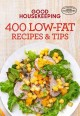 Cover for 400 low-fat recipes & tips.