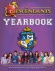 Cover for Disney Descendants yearbook: based on the Disney Channel original movie.