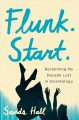 Cover for Flunk, start: reclaiming my decade lost in Scientology