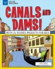 Cover for Canals and Dams!: With 25 Science Projects for Kids
