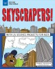 Cover for Skyscrapers!: with 25 science projects for kids