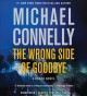 Cover for The wrong side of goodbye: a Bosch novel