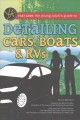 Cover for Fast cash: the young adult's guide to detailing cars, boats, & RVs