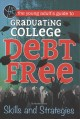 Cover for The Young Adult's Guide to Graduating College Debt-free: Skills and Strateg...