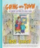 Cover for Going into Town: A Love Letter to New York