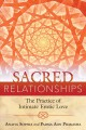 Cover for Sacred relationships: the practice of intimate erotic love