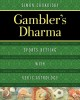 Cover for Gambler's Dharma: sports betting with Vedic astrology