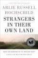 Cover for Strangers in their own land: anger and mourning on the American right