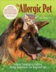 Cover for The allergic pet: holistic therapies for allergy-free dogs and cats