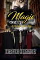 Cover for Magic touch: a Brooklyn girls story
