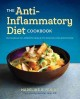 Cover for The Anti Inflammatory Diet Cookbook: No Hassle 30-minute meals to Reduce In...
