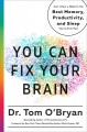 Cover for You Can Fix Your Brain: Just 1 Hour a Week to the Best Memory, Productivity...