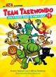 Cover for Team taekwondo. Ara's Rocky Road to White Belt #1, Ara's rocky road to whit...
