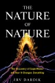 Cover for The Nature of Nature: The Discovery of Superwaves and How It Changes Everyt...