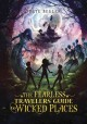Cover for The Fearless Travelers' Guide to Wicked Places