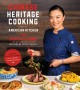 Cover for Chinese heritage cooking from my American kitchen: discover authentic flavo...
