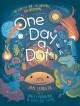 Cover for One Day a Dot: The Story of You, the Universe, and Everything