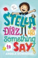 Cover for Stella Diaz has something to say