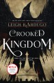 Cover for Crooked kingdom /cLeigh Bardugo