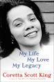 Cover for My life, my love, my legacy