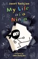 Cover for My Life As a Ninja