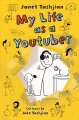 Cover for My Life As a Youtuber