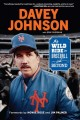 Cover for Davey Johnson: my wild ride in baseball and beyond
